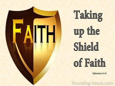 Ephesians 6:16 Taking Up The Shield Of Faith (yellow)