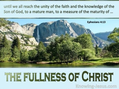 Ephesians 4:13 The Fullness of Christ (devotional)12:23 (green)