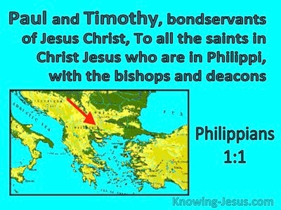 Philippians 1:1 Paul And Timothy Bondservants Of Christs To The Saints At Philippi (aqua)