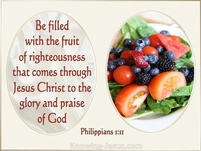 Philippians 1:11 Be Fill With The Fruit Of Righteousness (beige)