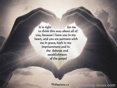 Philippians 1:7 I Have You In My Heart  (beige)