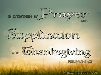 Philippians 4:6 In Everthing By Prayer And Supplication With Thanksgiving (green)