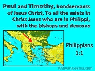 Philippians 1:1 Paul And Timothy Bondservants Of Christs To The Saints At Philippi (aqua)