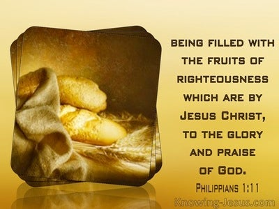 Philippians 1:11 Being Filled With The Fruit Of Righteousness By Christ To The Glory Of God (yellow)