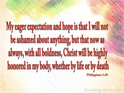 Philippians 1:20 May Christ Be Highly Honoured (beige)
