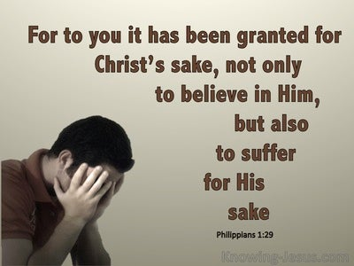 Philippians 1:29 For You It Is Granted To Suffer For Him (beige)