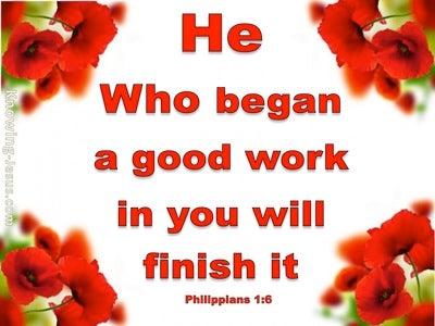 Philippians 1:6 He Will Finish the Work (white)