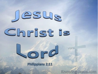 Philippians 2:11 Every Tongue WIll Confess Jesus Christ Is Lord (blue)