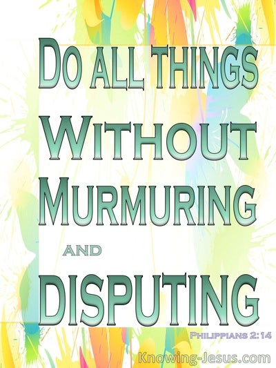 Philippians 2:14 Do All Things Without Disputing (green)