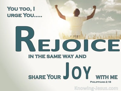Philippians 2:18 Rejoice And Share My Joy (white)