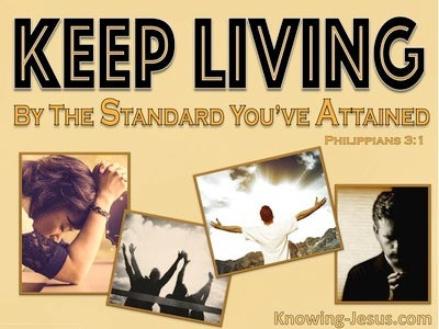 Philippians 3:16 Let Us Live By The Right Standards (yellow)