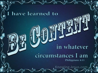 Philippians 4:11 Learn To Be Content (aqua)