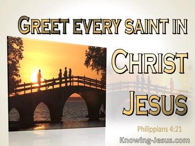 Philippians 4:21 Greet Every Saint In Christ Jesus (orange)
