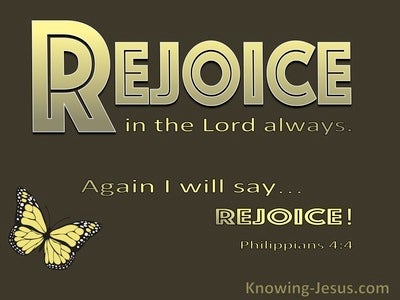 Philippians 4:4 Rejoice In The Lord Always (brown)