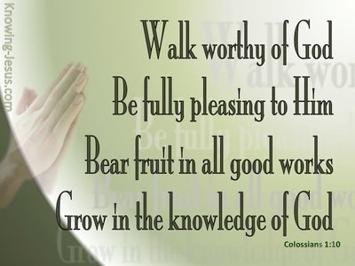 Colossians 1:10 That You May Walk Worthy (green)