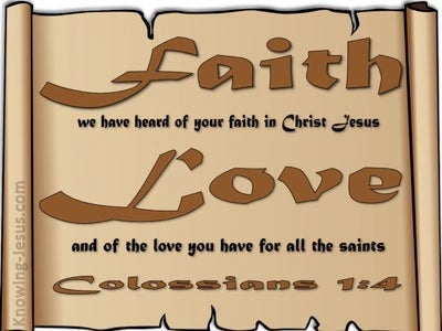 Colossians 1:4 Faith And Love (brown)