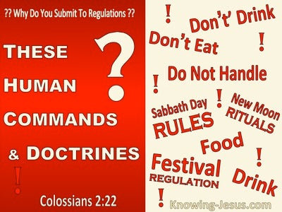 Colossians 2:22 These Are Human Commands and Doctrines (red)