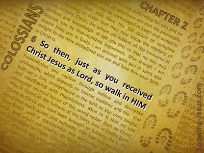 Colossians 2:6 So Walk In Him (yellow)