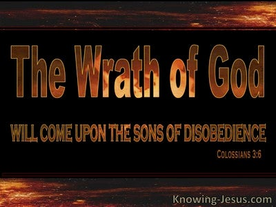 Colossians 3:6 Wrath Of God And Sons Of Disobedience (black)
