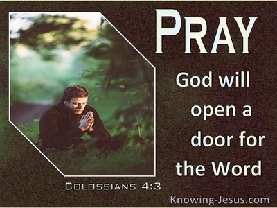 Colossians 4:3 Praying God Will Open A Door (white)