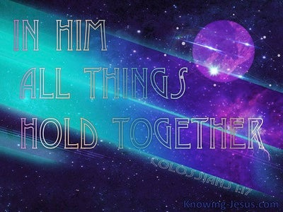 Colossians 1:17 He Is Before All Things (aqua)