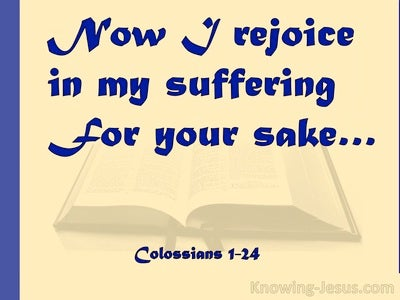 Colossians 1:24 Rejoice In Suffering (blue)