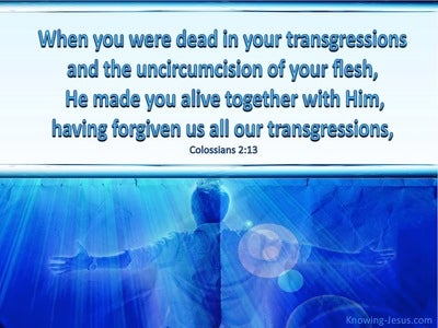 Colossians 2:13 He Made You Alive With Him (blue)