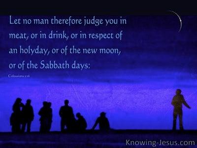 Colossians 2:16 Let No Man Judge You (blue)