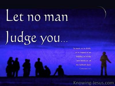 Colossians 2:16 Let No Man Judge You (white)