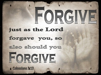 Colossians 3:13 Bearing With One Another And Forgiving (gray)