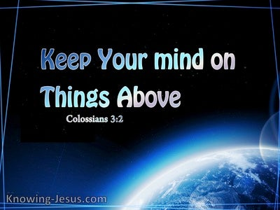 Colossians 3:2 Things Above (blue)