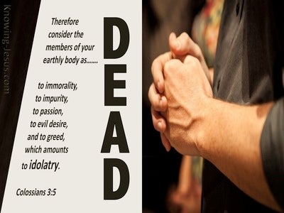 Colossians 3:5 Consisder Yourselves Dead To Sin (beige)