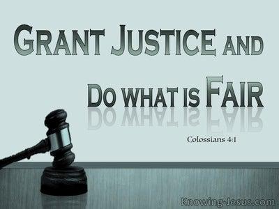 Colossians 4:1 Masters Grant Justice and Fairness (aqua)