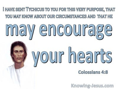 Colossians 4:8 May He Encourage Your Hearts (blue)