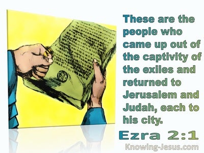 Ezra 2:1 These Are Those Who Came Out Of Exile (blue)