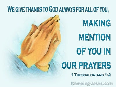 1 Thessalonians 1:2 We Give Thanks To God Always (aqua)