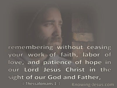 1 Thessalonians 1:3 Rembering Your Work Of Faith Labour Of Love And Patience Of Hope (brown)