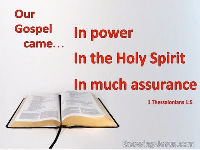 1 Thessalonians 1:5 Our Gospel Did Not Come To You In Word Only (red)