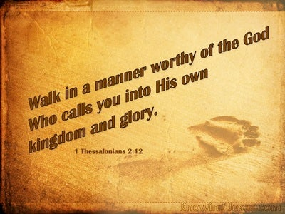 1 Thessalonians 2:12  Walk Worthy Of God (beige)