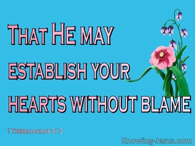 1 Thessalonians 3:13 Establish Your Heart WIthout Blame In Holiness (blue)