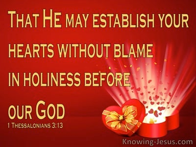1 Thessalonians 3:13 Establish Your Heart WIthout Blame In Holiness (red)