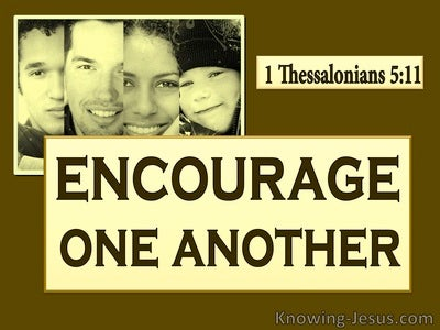 1 Thessalonians 5:11  Encourage And Build Up Each Other (yellow)