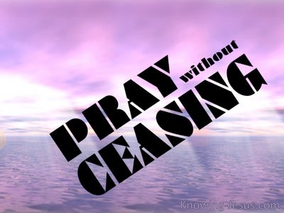 1 Thessalonians 5:17 Pray Without Ceasing (purple)