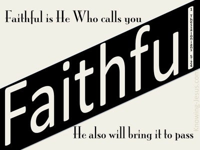 1 Thessalonians 5:24 Faithful Is He Who Calls You (beige)