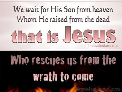 1 Thessalonians 1:10 Rescued From The Wrath To Come (black)