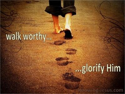 1 Thessalonians 2:12  Walk Worthy Of God (brown)
