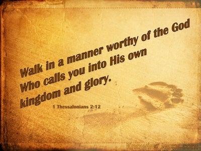 1 Thessalonians 2:12  Walk Worthy Of God (yellow)