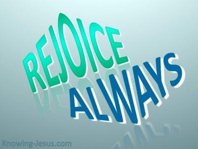 1 Thessalonians 5:16 Rejoice Always (blue)