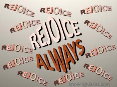 1 Thessalonians 5:16 Rejoice Always (brown)