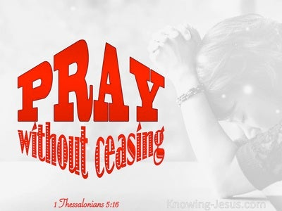 1 Thessalonians 5:17 Pray Without Ceasing (red)